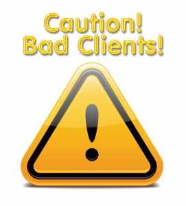 Signs Of A Bad Client