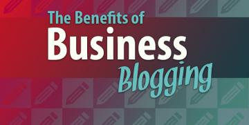 10 Benefits Of Blogs For Start-up And Small Businesses