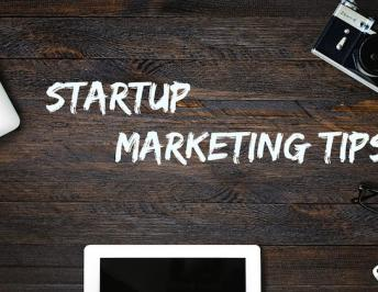 Marketing Tips For Startup Businesses