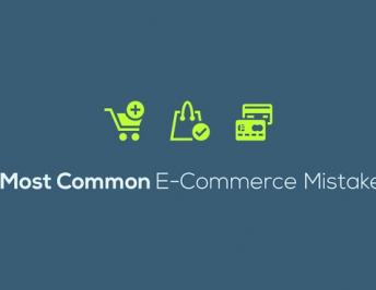 7 Most Common E-Commerce Mistakes