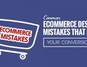Most Common E-Commerce Design Mistakes