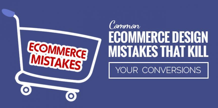 Most Common E-Commerce Design Mistakes