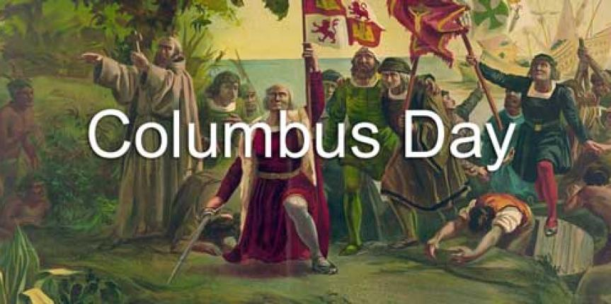 Columbus Day And The Origin Of The Holiday