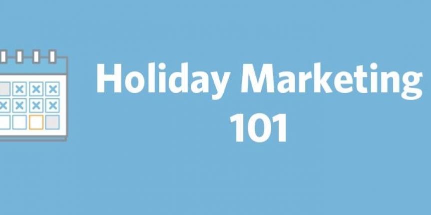 10 Holiday Marketing Ideas That Work