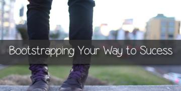 5 Tips For Bootstrapping Your Business