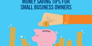 5 Money Saving Tips For Small Businesses And Start-ups