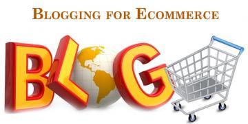 How Blogs Benefits E-Commerce Websites