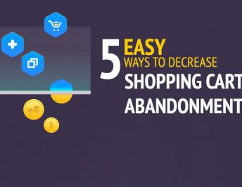 5 Simple Methods to Lower Shopping Cart Abandonment