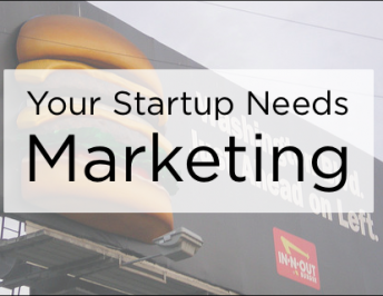 The Reason Business Startups Need Marketing Campaigns